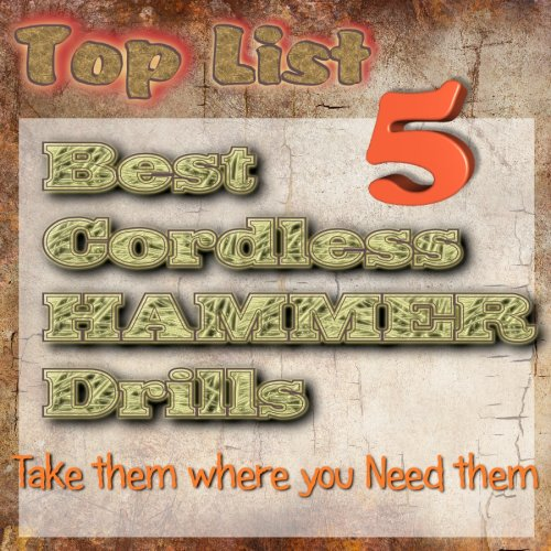 Best Cordless HammerDrills